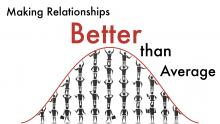 Making Relationships Better Than Average